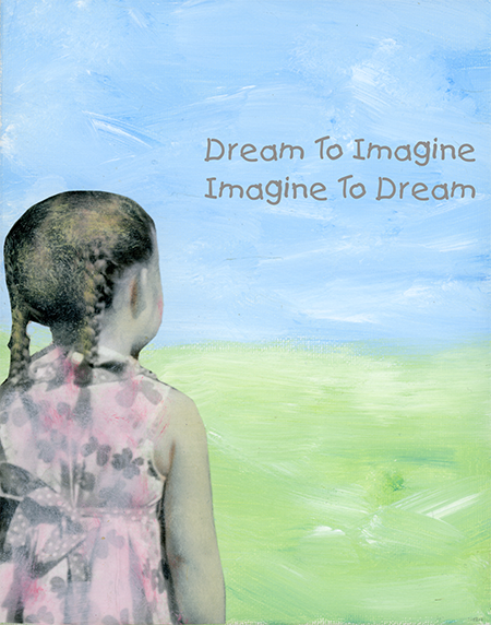 dream to imagine